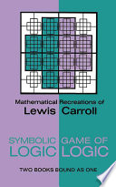 Free Download Symbolic Logic and the Game of Logic Book