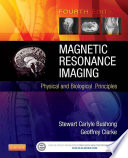 Magnetic Resonance Imaging   E Book