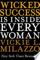 Wicked Success Is Inside Every Woman Book