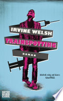 Trainspotting  : Roman