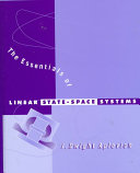 The Essentials of Linear State Space Systems