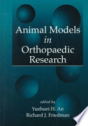 Animal Models In Orthopaedic Research Book