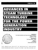 Advances in Steam Turbine Technology for the Power Generation Industry