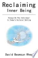 Reclaiming Inner Being