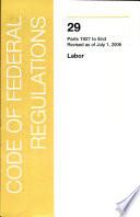 Title 29   Labor  Parts 1927 END  Book PDF