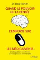 Pdf Quand le pouvoir de la pensée l'emporte sur les médicaments Telecharger