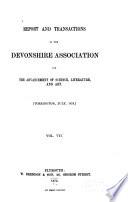 Report and Transactions   The Devonshire Association for the Advancement of Science  Literature and Art Book