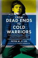 From Dead Ends to Cold Warriors