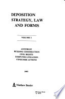 Deposition Strategy, Law, and Forms