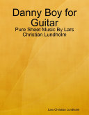 Danny Boy for Guitar   Pure Sheet Music By Lars Christian Lundholm