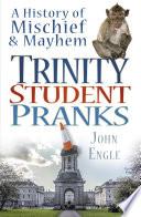 Trinity Student Pranks