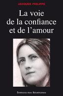 La voie de la confiance et de l'amour Pdf/ePub eBook