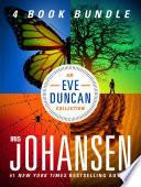 An Eve Duncan Collection From Iris Johansen