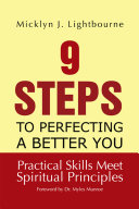 9 Steps to Perfecting a Better You  Practice Skills Meet Spiritual Principles
