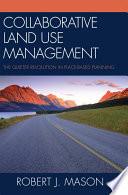 Collaborative Land Use Management