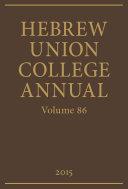Hebrew Union College Annual Volume 86 [Pdf/ePub] eBook