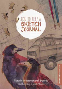 How to Keep a Sketch Journal