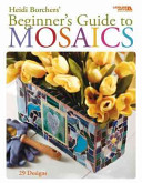 Beginner s Guide to Mosaics