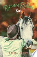 Dream Riders: Kai