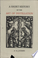 A Short History of the Art of Distillation