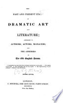 The Past and Present State of Dramatic Art and Literature. [By F. G. Tomlins.] ... Second Edition