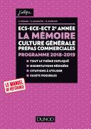 ECS-ECE-ECT 2e année - La mémoire - Culture générale Prépas commerciales - Programme 2018-2019 [Pdf/ePub] eBook