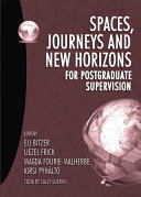 Spaces  journeys and new horizons for postgraduate supervision