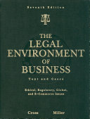 The Legal Environment of Business  Text and Cases    Ethical  Regulatory  Global  and E Commerce Issues