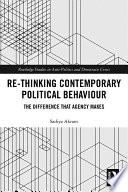 Re Thinking Contemporary Political Behaviour
