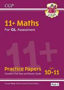 New 11  GL Maths Practice Papers  Ages 10 11   Pack 2  with Parents  Guide   Online Edition