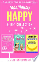 Rebelliously Happy 3 in 1 Collection