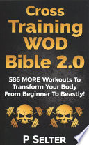 Cross Training Wod Bible 2.0