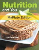 Nutrition and You  MyPlate Edition