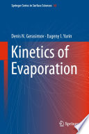 Kinetics of Evaporation