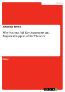 Pdf Why Nations Fail. Key Arguments and Empirical Support of the Theories Telecharger