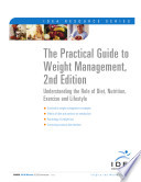The Practical Guide To Weight Management 2nd Edition Understanding The Role Of Diet Nutrition Exercise And Lifestyle Book PDF