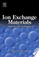 Ion Exchange Materials  Properties and Applications Book