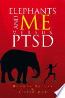 Elephants and Me versus PTSD Book PDF