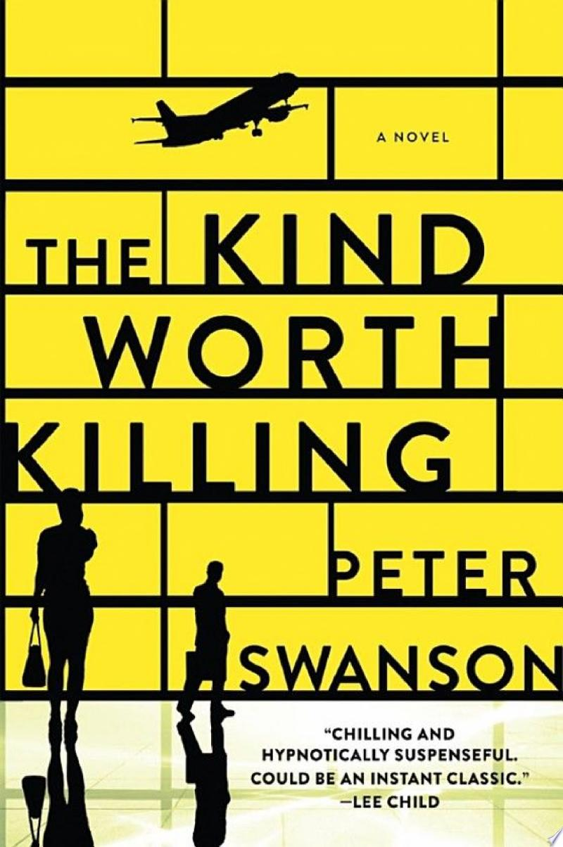The Kind Worth Killing