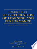 """Handbook of Self-Regulation of Learning and Performance"" by Dale H. Schunk, Barry Zimmerman"