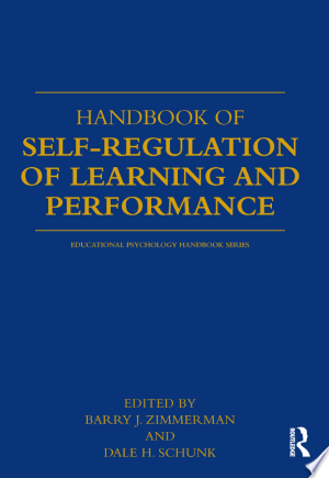 Download Handbook of Self-Regulation of Learning and Performance Free Books - Dlebooks.net