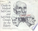 A Guide To Medical Self Care And Self Help Groups For The Elderly