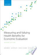 Measuring and Valuing Health Benefits for Economic Evaluation Book