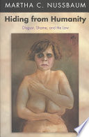 Hiding from Humanity, Disgust, Shame, and the Law by Martha Craven Nussbaum PDF