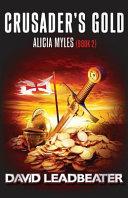 Crusader's Gold (Alicia Myles 2)