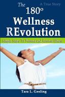 The 180 Degree Wellness Revolution