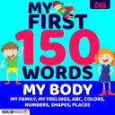 MY FIRST 150 WORDS MY BODY