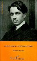 Alexis Léger / Saint-John Perse