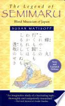 The Legend of Semimaru, Blind Musician of Japan