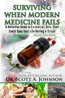 Surviving When Modern Medicine Fails